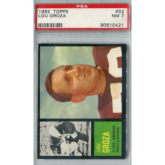 1962 Topps Football #32 Lou Groza PSA 7 (NM) *0421