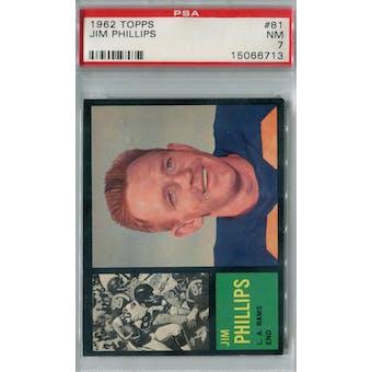 1962 Topps Football #81 Jim Phillips PSA 7 (NM) *6713