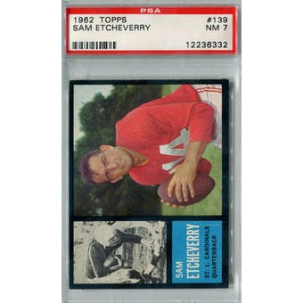 1962 Topps Football #139 Sam Etcheverry PSA 7 (NM) *6332 (Reed Buy)