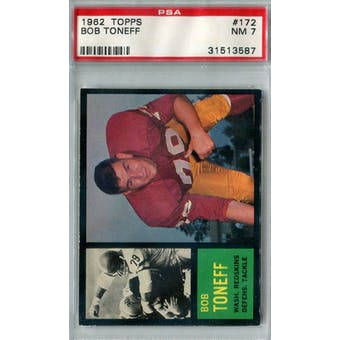 1962 Topps Football #172 Bob Toneff PSA 7 (NM) *3587 (Reed Buy)