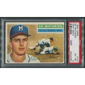 1956 Topps Baseball #107 Eddie Mathews Gray Back PSA 6 (EX-MT)