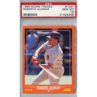 1988 Score Rookie/Traded Baseball #105T Roberto Alomar PSA 10 (Gem Mint) *2266