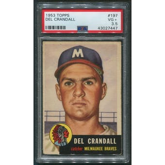 1953 Topps Baseball #197 Del Crandall PSA 3.5 (VG+)