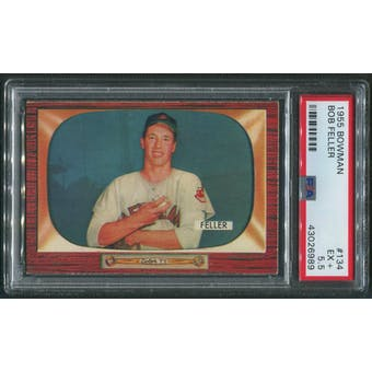1955 Bowman Baseball #134 Bob Feller PSA 5.5 (EX+)