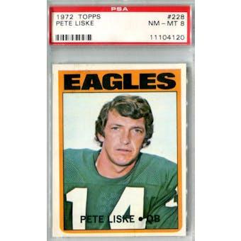 1972 Topps Football #228 Pete Liske PSA 8 (NM-MT) *4120 (Reed Buy)