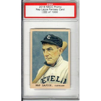2019 NSCC Promo PSA National Convention VIP Exclusive Nap Lajoie Fantasy Card /1000