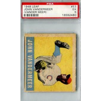 1948 Leaf Baseball #53 Johhny Vander Meer PSA 5 (EX) *2480 (Reed Buy)