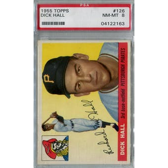 1955 Topps Baseball #126 Dick Hall PSA 8 (NM-MT) *2163 (Reed Buy)