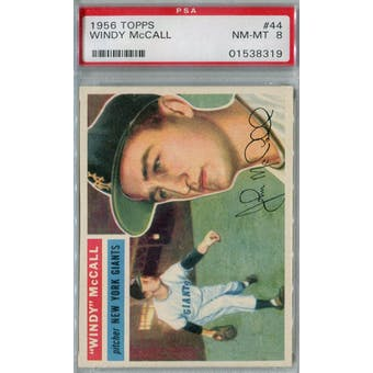 1956 Topps Baseball #44 Windy McCall PSA 8 (NM-MT) *8319 (Reed Buy)