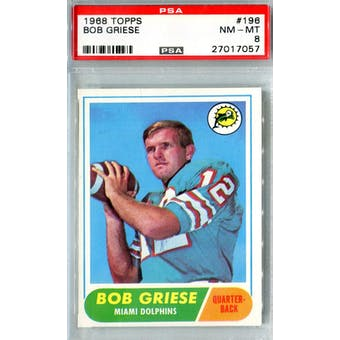 1968 Topps Football #196 Bob Griese RC PSA 8 (NM-MT) *7057 (Reed Buy)
