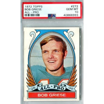 1972 Topps Football #272 Bob Griese AP PSA 10 (Gem Mint) *6993 (Reed Buy)
