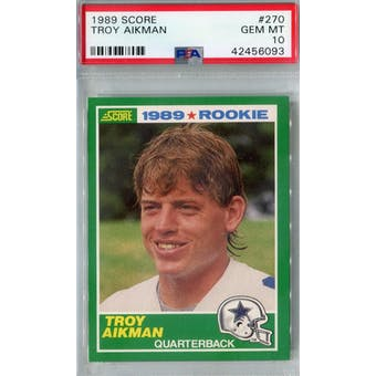 1989 Score Football #270 Troy Aikman RC PSA 10 (Gem Mint) *6093 (Reed Buy)