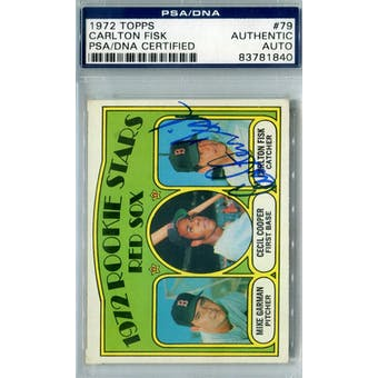 1972 Topps Baseball #79 Carlton Fisk RC PSA Blue Label Auto *1840 (Reed Buy)