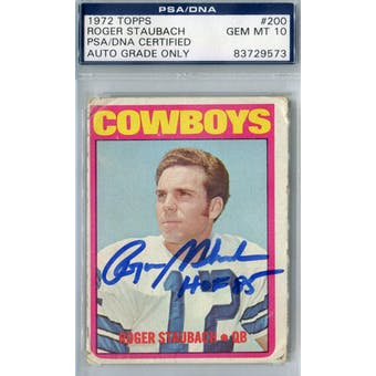 1972 Topps Football #200 Roger Staubach RC PSA Blue Label Auto 10 *9573 (Reed Buy)