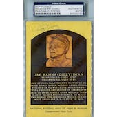 Dizzy Dean Yellow HOF Plaque PSA Blue Label AUTH Auto *5101 (Reed Buy)