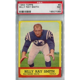 1963 Topps Football #9 Billy Ray Smith PSA 7 (NM) *7088 (Reed Buy)