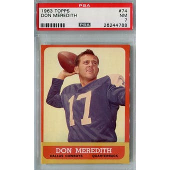 1963 Topps Football #74 Don Meredith PSA 7 (NM) *4788 (Reed Buy)