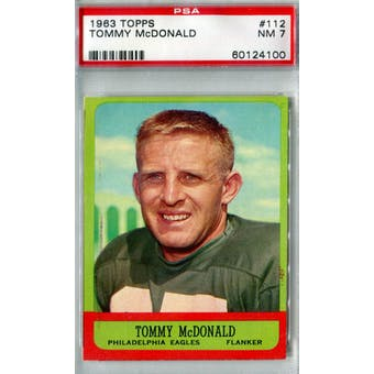 1963 Topps Football #112 Tommy McDonald PSA 7 (NM) *4100 (Reed Buy)