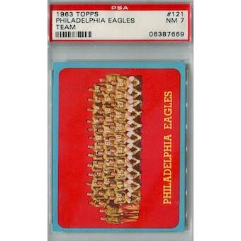 1963 Topps Football #121 Philadelphia Eagles Team PSA 7 (NM) *7669 (Reed Buy)