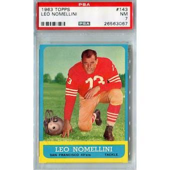 1963 Topps Football #143 Leo Nomellini PSA 7 (NM) *3067 (Reed Buy)