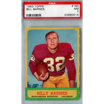 1963 Topps Football #160 Bill Barnes PSA 7 (NM) *0514 (Reed Buy)