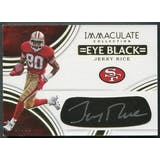 2016 Immaculate Collection #27 Jerry Rice Eye Black Auto #09/25
