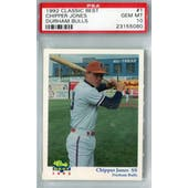 1992 Classic Best Durham Bulls Baseball #1 Chipper Jones PSA 10 (Gem Mint) *5080 (Reed Buy)