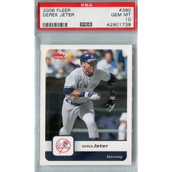 2006 Fleer Baseball #390 Derek Jeter PSA 10 (GM-MT) *1739 (Reed Buy)