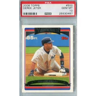 2006 Topps Baseball #500 Derek Jeter PSA 10 (GM-MT) *0467 (Reed Buy)