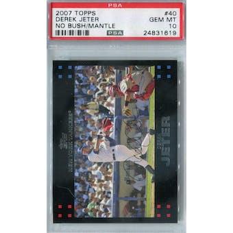 2007 Topps Baseball #40 Derek Jeter PSA 10 (GM-MT) *1619 (No Bush/Mantle) (Reed Buy)