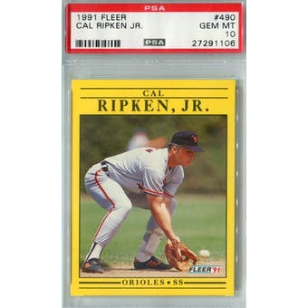 1991 Fleer Baseball #490 Cal Ripken Jr PSA 10 (GM-MT) *1106 (Reed Buy)