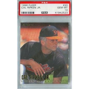 1996 Fleer Baseball #20 Cal Ripken Jr PSA 10 (GM-MT) *2523 (Reed Buy)