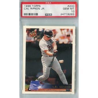 1996 Topps Baseball #200 Cal Ripken Jr PSA 10 (GM-MT) *9293 (Reed Buy)