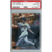 1997 Topps Finest Baseball #252 Cal Ripken Jr PSA 10 (GM-MT) *8327 (Reed Buy)