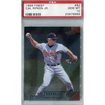1999 Topps Finest Baseball #82 Cal Ripken Jr PSA 10 (GM-MT) *6689 (Reed Buy)