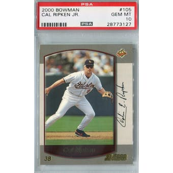 2000 Bowman Baseball #105 Cal Ripken Jr PSA 10 (GM-MT) *3127 (Reed Buy)