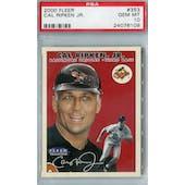 2000 Fleer Baseball #353 Cal Ripken Jr PSA 10 (GM-MT) *6109 (Reed Buy)