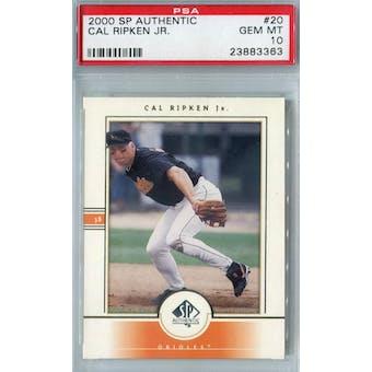 2000 Upper Deck SP Authentic Baseball #20 Cal Ripken Jr PSA 10 (GM-MT) *3363 (Reed Buy)