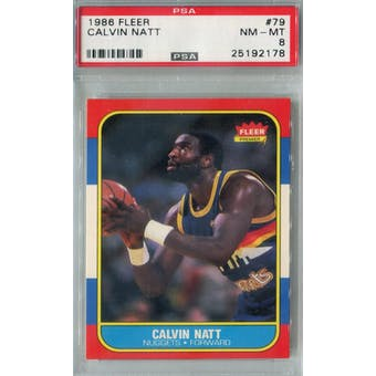 1986/87 Fleer Basketball #79 Calvin Natt PSA 8 (NM-MT) *2178 (Reed Buy)