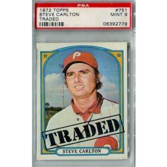 1972 Topps Baseball #751 Steve Carlton Traded PSA 9 (Mint) *2779 (Reed Buy)