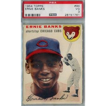 1954 Topps Baseball #94 Ernie Banks RC PSA 3 (VG) *1761 (Reed Buy)