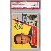 1963/64 Topps #46 Gilles Villemure RC PSA 7 Auto AUTH *9820 (Reed Buy)