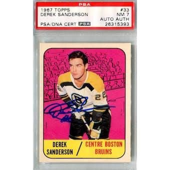 1967/68 Topps #33 Derek Sanderson RC PSA 7 Auto AUTH *5393 (Reed Buy)