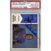 1974/75 O-Pee-Chee WHA #17 Anders Hedberg RC PSA 8 Auto AUTH *9803 (Reed Buy)
