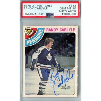 1978/79 O-Pee-Chee #312 Randy Carlyle RC PSA 10 Auto AUTH *4698 (Reed Buy)