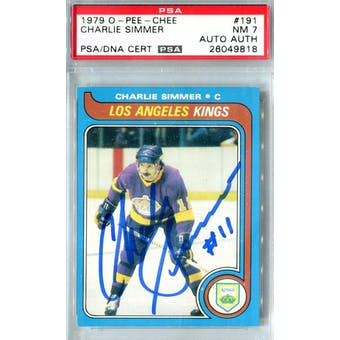 1979/80 O-Pee-Chee #191 Charlie Simmer RC PSA 7 Auto AUTH *9818 (Reed Buy)