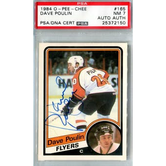 1984/85 O-Pee-Chee #165 Dave Poulin RC PSA 7 Auto AUTH *2150 (Reed Buy)