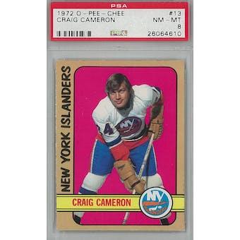 1972/73 O-Pee-Chee Hockey #13 Craig Cameron PSA 8 (NM-MT) *4610 (Reed Buy)