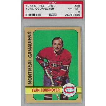 1972/73 O-Pee-Chee Hockey #29 Yvan Cournoyer PSA 8 (NM-MT) *3556 (Reed Buy)