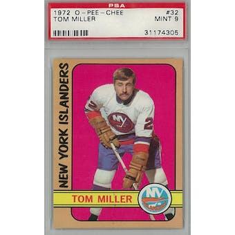 1972/73 O-Pee-Chee Hockey #32 Tom Miller PSA 9 (Mint) *4305 (Reed Buy)